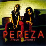 Pereza - Aproximaciones
