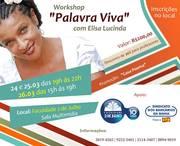 "Workshop ""PALAVRA VIVA"" com Elisa Lucinda"