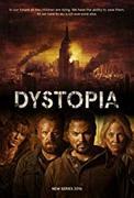 Dystopia (2019-)