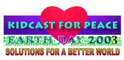 """KidCast For Peace Solutions for a Better World"", LOGO, design"