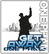 One Pham-Get Away