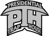 Presidential Trap House