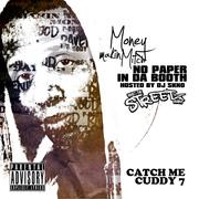 "Money Makin Mitch ""No Paper In Da Booth - What The Streetz Want"""