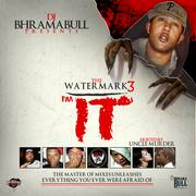 The Watermark 3_ _IM IT!!_ (@BHRAMABULL) ( WWW.DJBHRAMABULL.BLOGSPOT.COM )