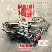 Robby Goode - Ridin High (Art)