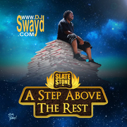 A Step Above The Rest Mixtape