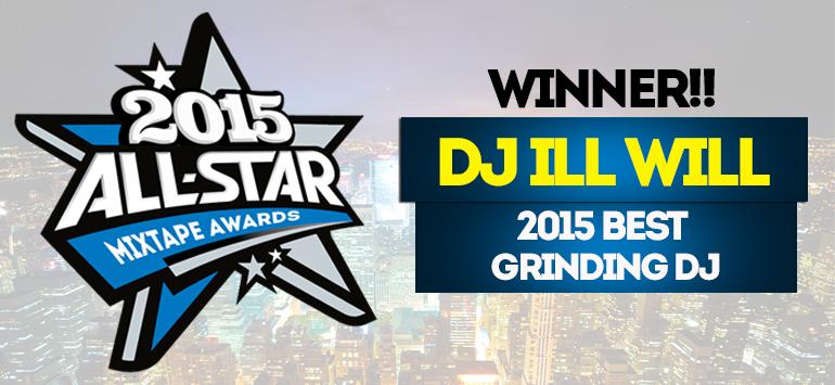 DJ ILL WILL 2015 Griding DJ Of The Year