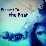 Present To The Past