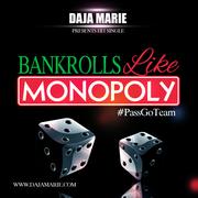 Daja Marie Bankrolls (Like Monopoly)