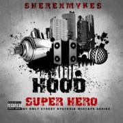 Hood Super Hero