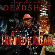 Hunned K Kream Mixtape cover