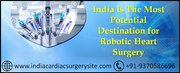 India is The most potential destination for Robotic Heart Surgery