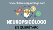 NEUROPSICOLOGO EN QUERETARO