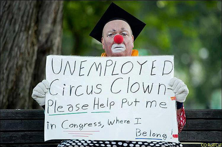 Unemployed Circus clown