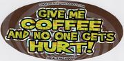 Give me the Coffee