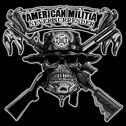 AMERICA MILITIA NEVER GIVE UP NEVER SURRENDER