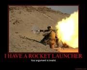 i-have-a-rocket-launcher-rocket-launcher-lancher-invalid-arg-demotivational-poster-1233640342