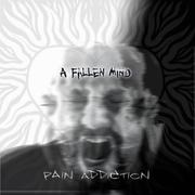 Pain Addiction album cover
