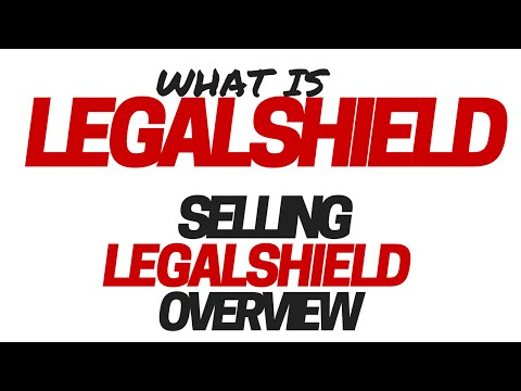 What Is Legal Shield? Selling LegalShield Overview