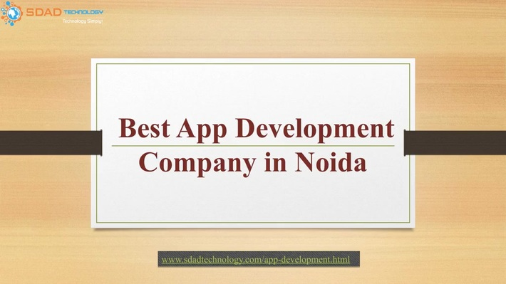 Best App Development Company in Noida- Main Advantage of App Development