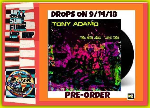 Tony Adamo Ropeadope Records