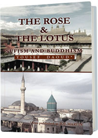 The Rose and the Lotus: Sufism and Buddhism