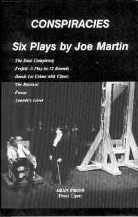 Conspiracies: Six Plays by Joe Martin
