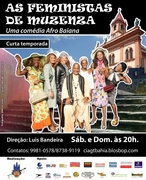 As Feminstas de Muzenza no Teatro Vila Velha