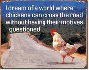 Chickens can dream too