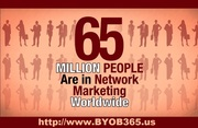 65 Million People are in Network Marketing - BYOB365.us