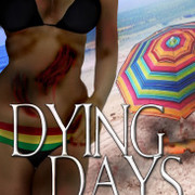 """Dying Days"" extreme zombie series"