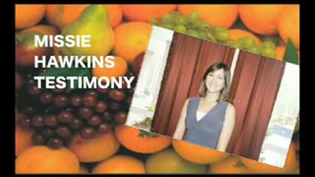 MISSIE HAWKINS TESTIMONY ABOUT 30 DAY CHALLENGE