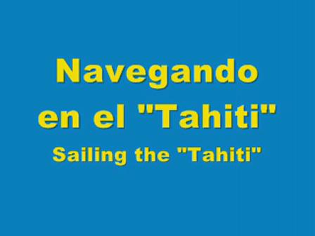 """Sailing the """"Tahiti"""""""