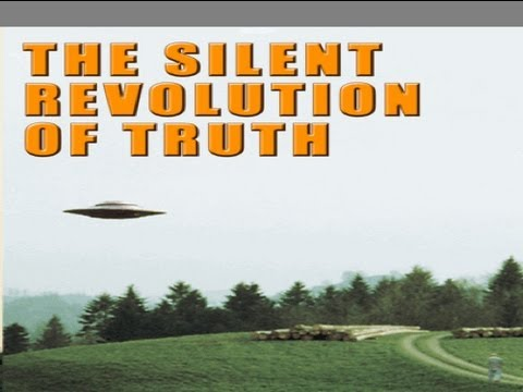 UFOs The Silent Revolution of Truth - UFOs and ET Prophecies - FREE HD Movie