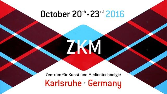 Punto y Raya Festival 2016 @ ZKM (Karlsruhe)