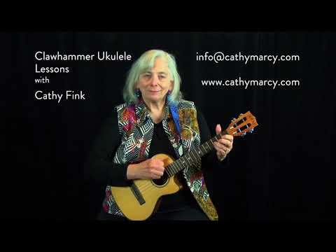 Learn CLAWHAMMER UKULELE from Cathy Fink