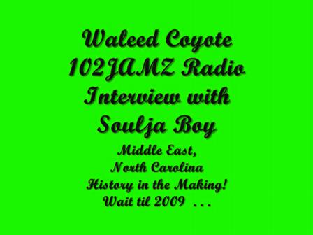 Soulja Boy & Waleed Coyote 102JAMZ Radio/Arab Bandana