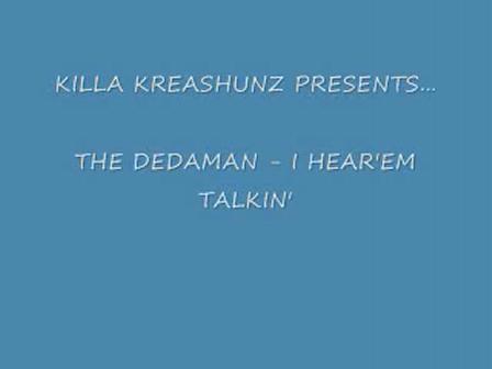 I HEAR EM TALKIN