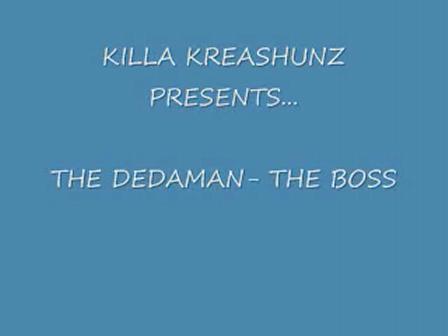 THE BOSS - THE DEDAMAN