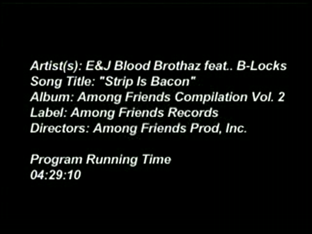 Strip Is Bacon by E&J Blood Brothaz feat. B-Locks