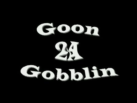 GOON 2 A GOOBLIN1