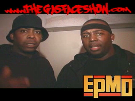 """EPMD LIVE ON """"THE GAS FACE SHOW"""""""