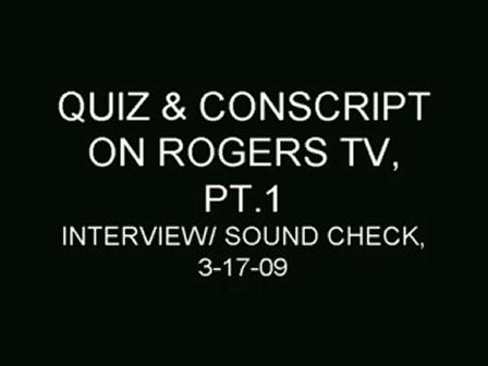 Rogers T.V Interview / Performance  PT.1