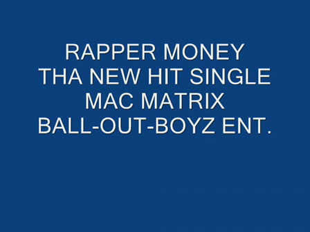 RAPPER MONEY (YOU TUBE)