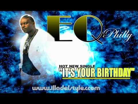 BIRTHDAY by EQ Philly