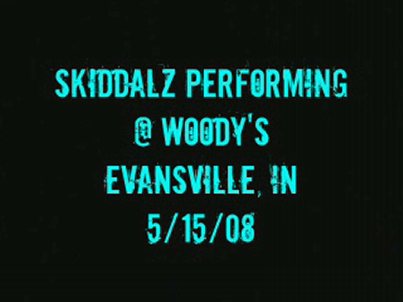 Skiddalz Performing in Evansville, IN