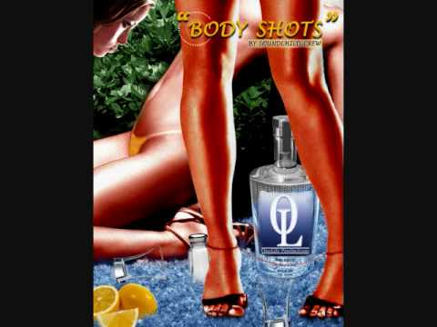 "OL-TV: SOUNDCHILD CREW - ""BODY SHOTS"""