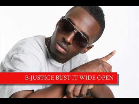 B-JUSTICE-BUST IT WIDE OPEN