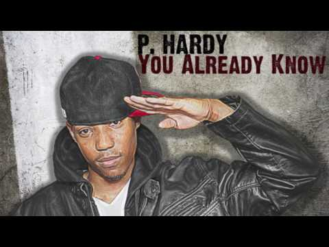 You Already Know (Prod. by Michael Miller)  - P. Hardy