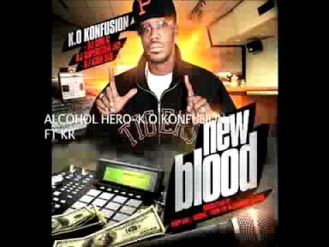 ALCOHOL HERO-K.O.KONFUSION ft KRONIK